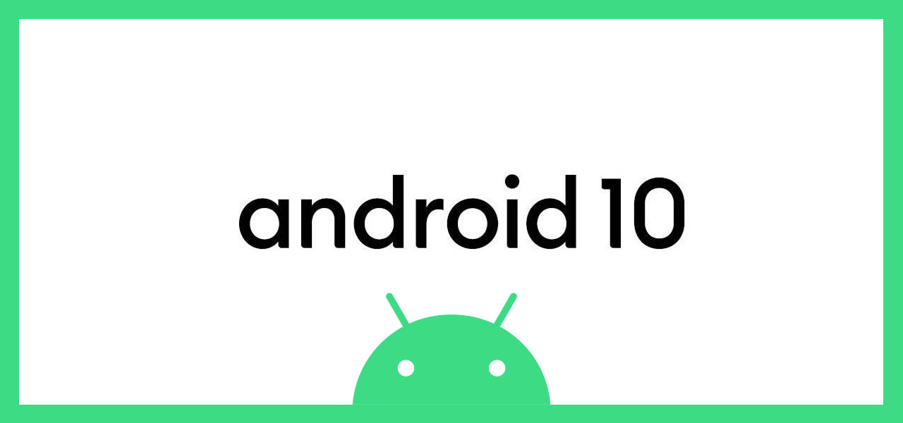 android-10-everything-you-need-to-know